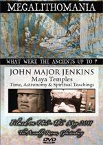 John Major Jenkins – Maya Temples: Time, Astronomy & Spiritual Teachings