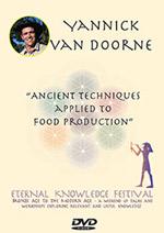 Yannick Van Dorne - Ancient Techniques Applied to Food Production