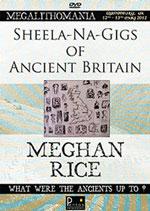 Meghan Rice - Sheela-Na-Gigs of Ancient Britain