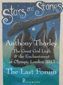 Anthony Thorley - The Great God Lugh & The Enchantment of Olympic London