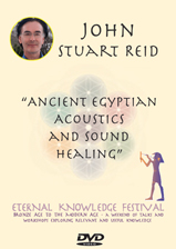 John Reid - Ancient Egyptian Acoustics & Sound Healing