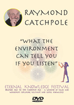 Raymond Catchpole-What The Environment Can Tell You If You Listen